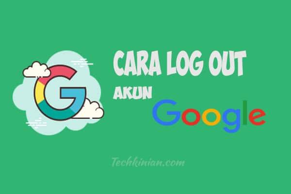 cara-log-out-akun-Google.jpg
